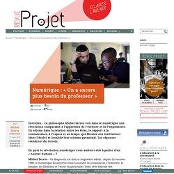 Numérique : « On a encore plus besoin du professeur »