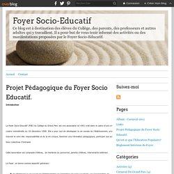 Projet Pédagogique du Foyer Socio Educatif. - Foyer Socio-Educatif