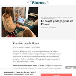 Le projet pédagogique de Plume. - Le blog de Plume !