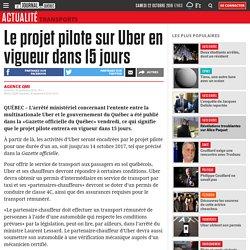 Le projet pilote sur Uber en vigueur dans 15 jours