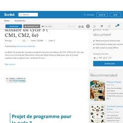 Le projet de programme scolaire du cycle 3 ( CM1, CM2, 6e)