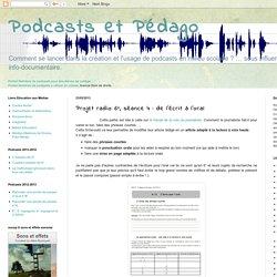Podcasts et Pédago: Projet radio 6°, séance 4 : de l'écrit à l'oral