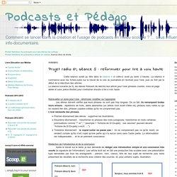 Projet radio 6°, séance 5 : reformuler pour lire à voix haute
