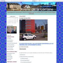 Le projet réel pour 2012 - Avenir de la Lorraine
