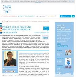 Projet de loi pour une République Numérique. Par Bruno Rasle.
