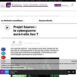 Projet Sauron : la cyberguerre aura-t-elle lieu ?