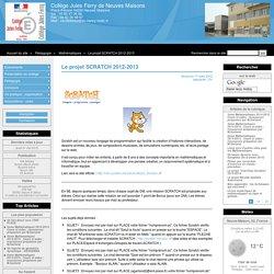 Le projet SCRATCH 2012-2013 - Collège Jules Ferry de Neuves Maisons