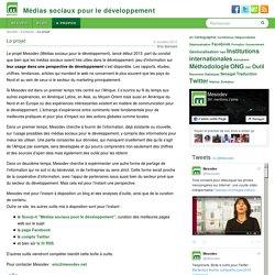 Le projet - Médias sociaux pour le développement
