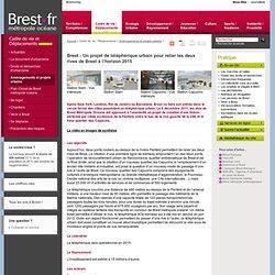 Brest - Un projet de téléphérique urbain pour relier les deux rives de Brest à l'horizon 2015
