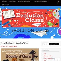 Projet Twittconte : Boucle d'Ours – Evolution Classe