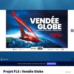 Projet FLS : Vendée Globe by MEMO FLE on Genially