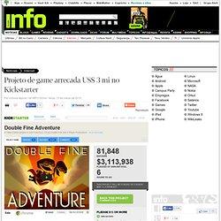 Projeto de game arrecada US$ 3 mi no Kickstarter - Internet