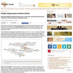 Projeto mapeia quem manda no Brasil