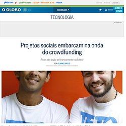 Projetos sociais embarcam na onda do crowdfunding