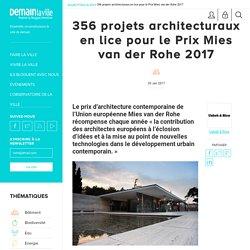 356 projets architecturaux en lice pour le Prix Mies van der Rohe 2017