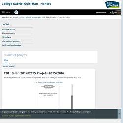CDI : Bilan 2014/2015 Projets 2015/2016 - Bilans et projets - Collège Gabriel Guist'Hau - Nantes