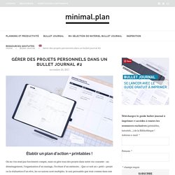 Gérer des projets dans un bullet journal : le plan d'action