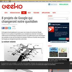 8 projets de Google qui changeront notre quotidien