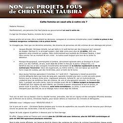 NON aux projets fous de Christiane Taubira