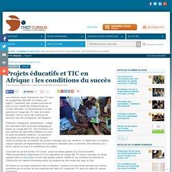 Projets éducatifs et TIC en Afrique : les conditions du succès