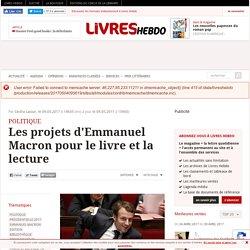 Les projets d'Emmanuel Macron pour le livre et la lecture