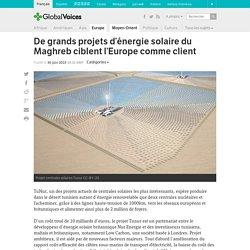 Produire de l'électricité solaire en Tunisie pour éclairer l'Europe