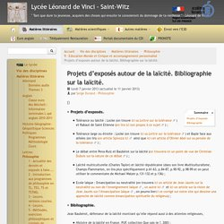 Projets d'exposés autour de la laïcité. Bibliographie sur la laïcité. - Lycée Léonard de Vinci - Saint-Witz