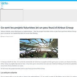 Ce sont les projets futuristes (et un peu fous) d'Airbus Group