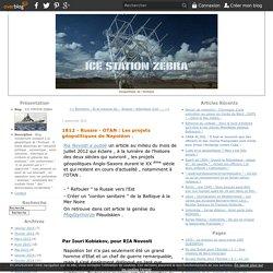 1812 - Russie - OTAN : Les projets géopolitiques de Napoléon