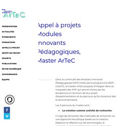 Appel à projets Modules Innovants Pédagogiques, Master ArTeC – EUR ArTeC