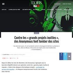 Contre les «grands projets inutiles», des Anonymous font tomber des sites
