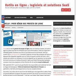 Trello : pour gérer des projets en ligne - Outils en ligne : logiciels et solutions SaaS