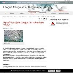 Appel à projets Langues et numérique 2016 - Langue française et langues de France