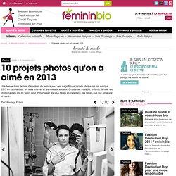 10 projets photos qui ont marqué 2013