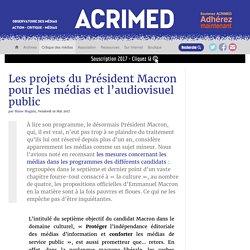 Les projets du Président Macron pour les médias et l'audiovisuel public