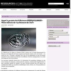 Appel à projets Art & Science DÉSÉQUILIBRES – 9ème édition de «La Science de l'Art»