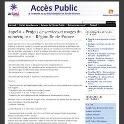 Accès Public … » A la Une » Appel à «Projets de services et usages du numérique» – Région Ile-de-France