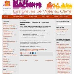 Appel à projets : Trophées de l'innovation sociale