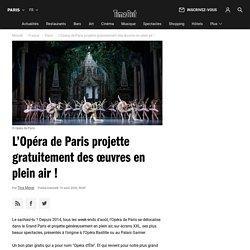 L'Opéra de Paris projette gratuitement des œuvres en plein air !...