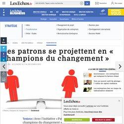 Les patrons se projettent en « champions du changement », Transformation
