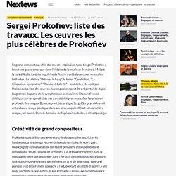 Sergei Prokofiev: liste des travaux. Les œuvres les plus célèbres de Prokofiev - fr.nextews.com