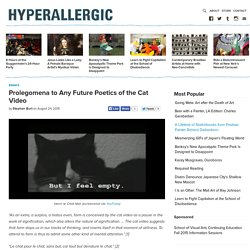 Prolegomena to Any Future Poetics of the Cat Video
