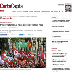 Pós-proletariado, a nova classe social das ruas
