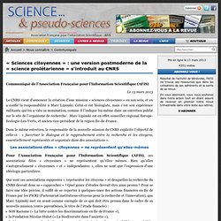 « Sciences citoyennes » : une version postmoderne de la « science prolétarienne » s'introduit au CNRS