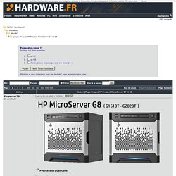 HP ProLiant MicroServer G7 et G8 [Topic Unique] - Mini PC