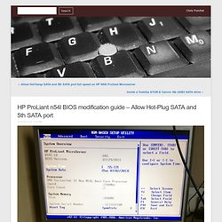 HP ProLiant n54l BIOS modification guide – Allow Hot-Plug SATA and 5th SATA port