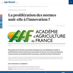 ACADEMIE DE L AGRICULTURE VIA AGRI MUTUEL 12/11/19 La prolifération des normes nuit-elle à l'innovation ?