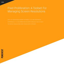 Pixel Proliferation: A Toolset For Managing Screen Resolutions