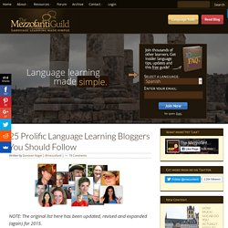 25 Prolific Language Learning Bloggers You Should Follow