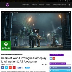 Gears of War 4 Prologue Gameplay is All Action And All Awesome